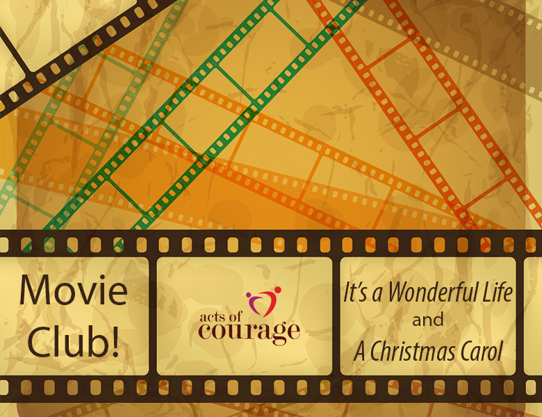 The Acts of Courage Movie Club - Christmas Movies