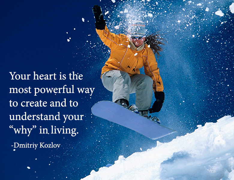 Quote from a Conversation with Dmitriy Kozlov about living with purpose and passion.