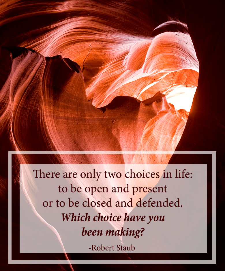 """There are two choices in life..."" - Quote from Robert Staub"